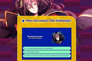 Here she comes! Oda Nobunaga!